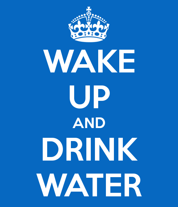 https://missjennieyale.files.wordpress.com/2014/04/wake-up-and-drink-water1.png